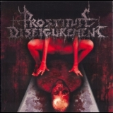Prostitute Disfigurement - Embalmed Madness '2001