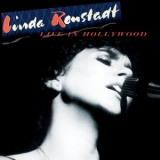Linda Ronstadt - Live In Hollywood '2019