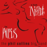 Phil Collins Big Band, The - A Hot Night In Paris (Live) (Remastered) '2019