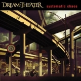 Dream Theater - Systematic Chaos '2007