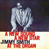 Jimmy Smith - A New Sound, A New Star (Remastered) [Hi-Res] '2019