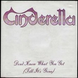 Cinderella - Don't Know What You Got '1988