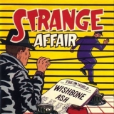 Wishbone Ash - Strange Affair '1991