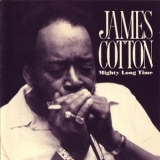 James Cotton - Mighty Long Time '1991