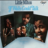 Little Milton - If Walls Could Talk '1970