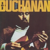 Roy Buchanan - That's What I Am Here For '1973