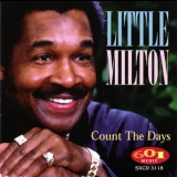 Little Milton - Count The Days '1997