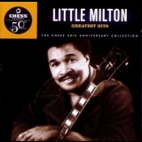 Little Milton - Greatest Hits: The Chess 50th Anniversary Collection '1997