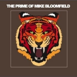 Mike Bloomfield - The Prime Of Mike Bloomfield '2019