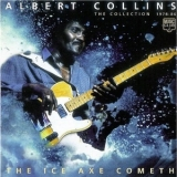 Albert Collins - The Ice Axe Cometh (The Collection 1978 - 86) '1999