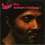 Albert Collins - Truckin' With Albert Collins '1965