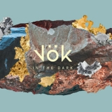 Vok - In The Dark '2019