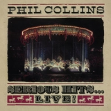 Phil Collins - Serious Hits...live! (Remastered) '2019