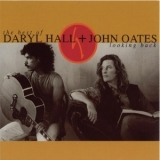 Daryl Hall & John Oates - The Best Of Daryl Hall & John Oates Looking Back '1991