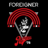 Foreigner - Live At The Rainbow '78 '2019