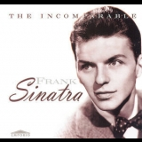 Frank Sinatra - The Incomparable (The Early Years, CD1) '2000