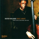 Buster Williams - Griot Liberte '2004