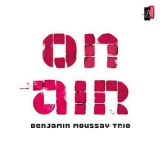 Benjamin Moussay Trio - On Air '2015