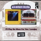 Albert King - I'll Play The Blues For You / Lovejoy '1991