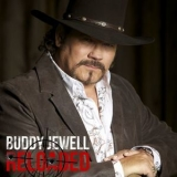 Buddy Jewell - Reloaded '2017