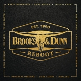 Brooks & Dunn - Reboot...Ain't Nothing 'bout You '2019