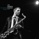 Jan Harbeck Quartet - The Sound The Rhythm '2019