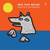 Kincaid - Big Fat Head '2019
