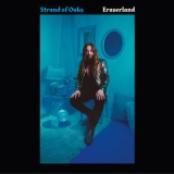 Strand Of Oaks - Eraserland [Hi-Res] '2019