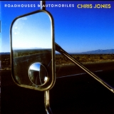 Chris Jones - Roadhouses & Automobiles '2003
