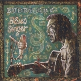 Buddy Guy - Blues Singer (The Perfect Blues Collection, 2011, Sony Music) '2003