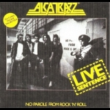 Alcatrazz - Live Sentence - No Parole From Rock 'n' Roll '1983