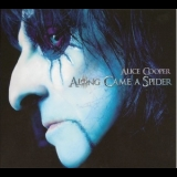 Alice Cooper - Along Came A Spider '2008