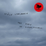 Stale Storlokken - The Haze Of Sleeplessness '2019