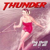Thunder - The Thrill Of It All (Expanded) '2010