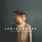 Jamie Lawson - The Years In Between '2019