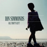 Ian Simmonds - All That's Left '2019