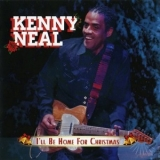 Kenny Neal - I'll Be Home For Christmas '2015
