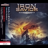 Iron Savior - Titancraft (Avalon MICP-11291) '2016