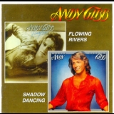 Andy Gibb - Flowing Rivers And Shadow Dancing '2007