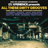 LTJ XPerience - LTJ XPerience Presents All These Dirty Grooves (Irma 30th Anniversary Celebration) '2018
