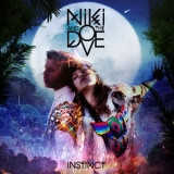 Niki & The Dove - Instinct (Deluxe Version) '2012