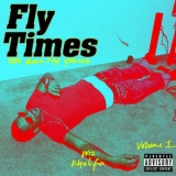 Wiz Khalifa - Fly Times Vol. 1 The Good Fly Young '2019