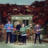 Cranberries, The - In The End '2019