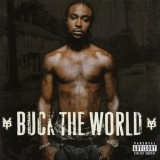Young Buck - Buck The World '2007