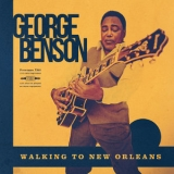 George Benson - Walking To New Orleans '2019