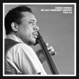 Charles Mingus - The Jazz Workshop Concerts 1964-65 [disc 5] '2012