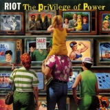 Riot - The Privilege Of Power (Epic 466486 2) '1990