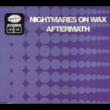 Nightmares On Wax - Aftermath (CDS) '1990