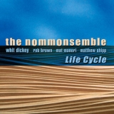 Nommonsemble, The - Life Cycle '2019