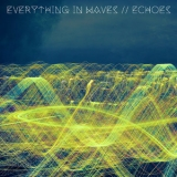 Everything In Waves - Echoes '2019
